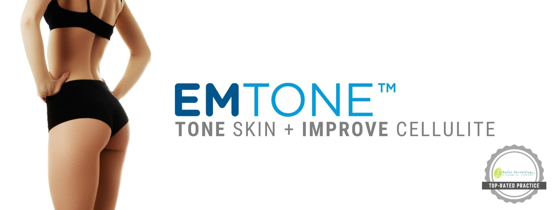 woman with beautiful buttocks without cellulites after Emtone treatment in Reston